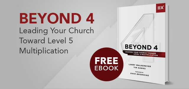 """Free eBook: """"Beyond 4: Leading Your Church Toward Level 5 Multiplication"""" by Walkemeyer and Hawks"""
