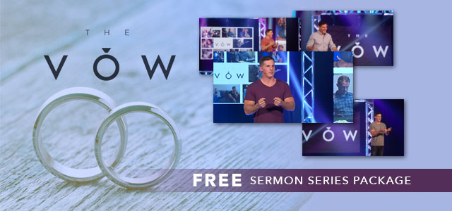 """Free Sermon Series Package: """"The Vow"""""""