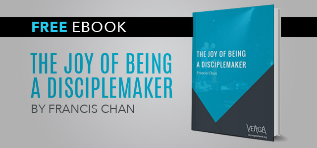 "Free eBook: ""The Joy of Being a Disciplemaker"" by Francis Chan"