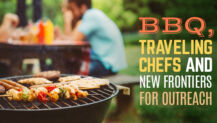 BBQ, Traveling Chefs, and New Frontiers for Outreach