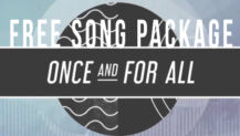 "Free Song Package: ""Once and For All"""