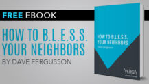 How To B.L.E.S.S. Your Neighbors