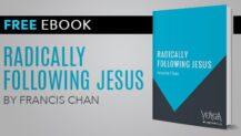 "Free eBook: ""Radically Following Jesus"" by Francis Chan"