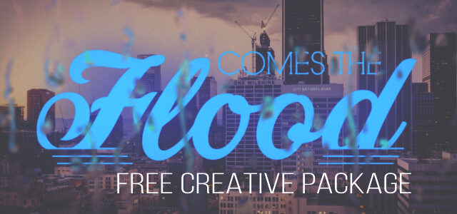 """Free Creative Package: """"Comes the Flood"""""""