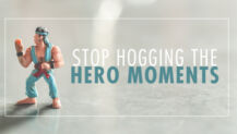 Leaders: Stop Hogging the Hero Moments