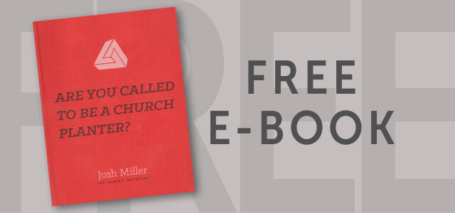 "Free eBook: ""Are You Called to be a Church Planter?"" by Josh Miller"