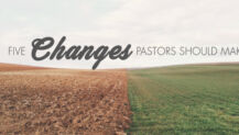 5 Changes Pastors Should Make
