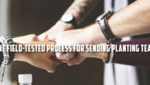 One Field-Tested Process for Sending Planting Teams