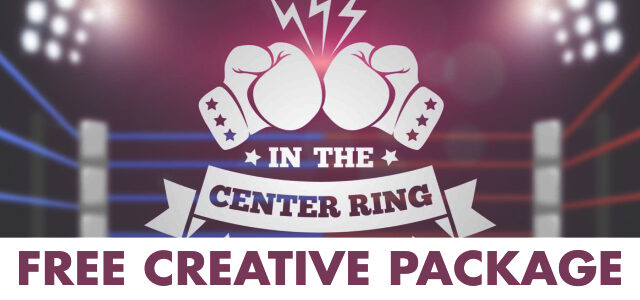 "Free Creative Package: ""In the Center Ring"""