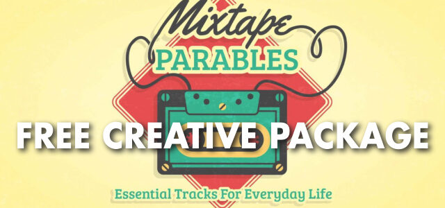 """Free Creative Package: """"Mixtape Parables"""""""