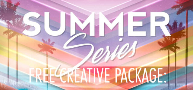 "Free Creative Package: ""Summer Series"""