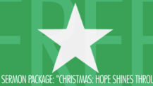"Free Sermon Package: ""Christmas: Hope Shines Through"""