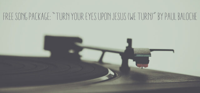 turn your eyes upon jesus pdf chords