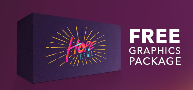 """Free Graphics Package: """"Hope for All"""""""