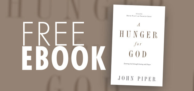 "Free eBook: ""A Hunger for God"" by John Piper"