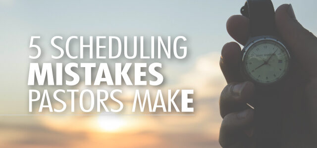 Are You Exhausted Mondays? 5 Scheduling Mistakes Pastors Make (and How to Fix Them)
