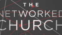 "Free eBook: ""The Networked Church: 7 Critical Shifts for Moving Beyond Mega and Multisite"" by Brian Sanders"