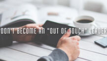 "Don't Become an ""Out of Touch"" Leader"