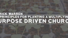 Rick Warren: 10 Principles for Planting a Multiplying, Purpose Driven Church