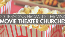 23 Lessons From 12 Thriving Movie Theater Churches